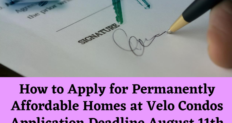 How to Apply for Permanently Affordable Homes at Velo Condos